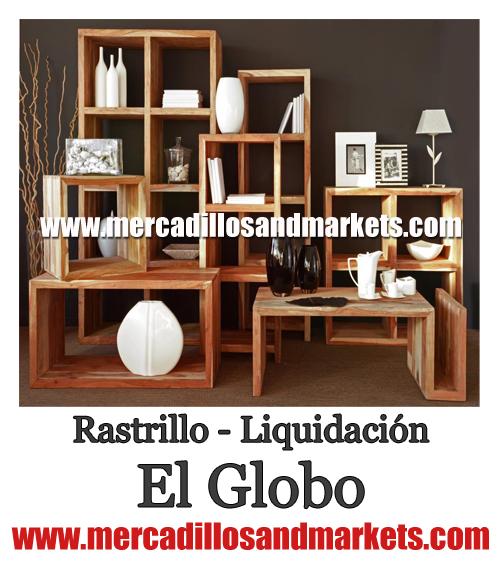 Mercadillos and markets mercadillo liquidaci n el globo for Mercadillo muebles madrid