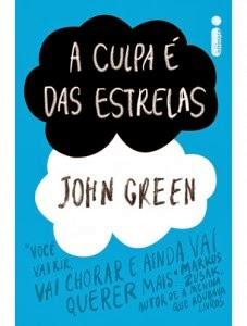 Bem Vindos Livro A Culpa é Das Estrelas Autor John Green