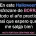 En este Halloween  me disfrazare de BORRACHA, llevo todo el año practicando...