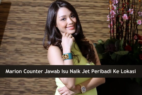 Marion Counter Jawab Isu Naik Jet Peribadi Ke Lokasi