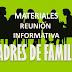 Materiales para la Primera Reunión con Padres de Familia 2017 - 2018