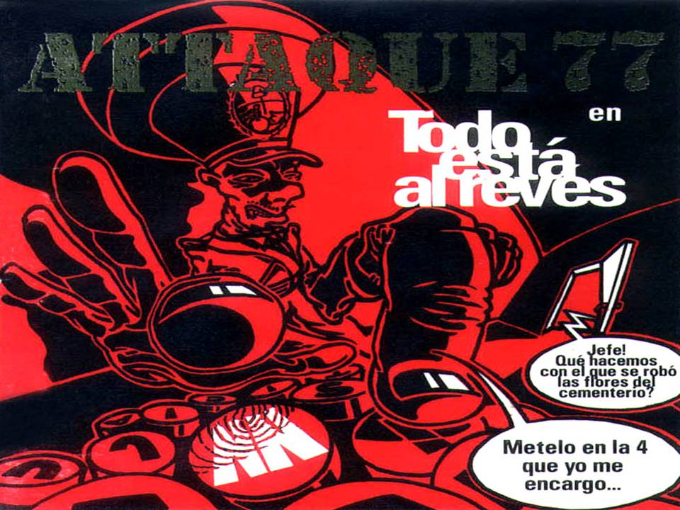 Todo Está Al revés Álbum De Attaque 77