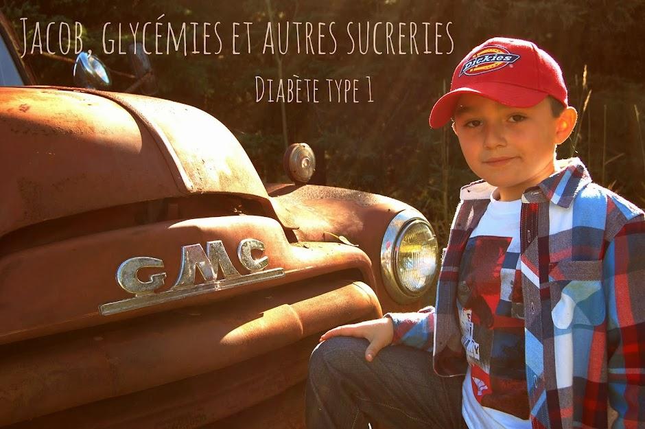 Jacob, glycémies et autres sucreries!                            Diabète Type 1