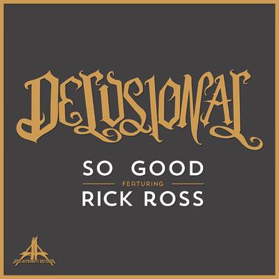 Delusional - So Good (feat. Rick Ross) - Single Cover