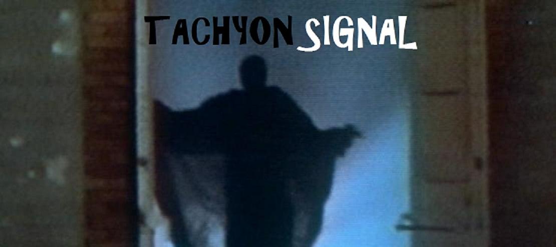 Tachyon Signal