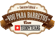 """CONCURSO CULTURAL""""VOU PARA BARRETOS COM TEDDY TEXAS"""""""
