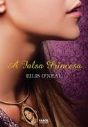 A Falsa Princesa * Eilis O'Neal