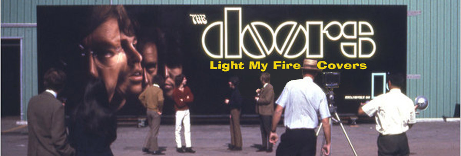 Light My Fire Covers