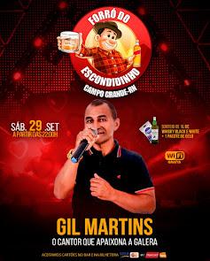 Gil Martins neste dia 29 de Setembro no Forró do Escondidinho em Campo Grande