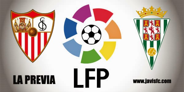 Previa Sevilla FC Vs Córdoba CF