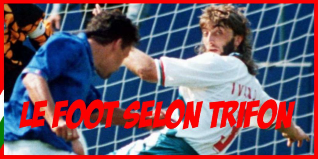 Le foot selon Trifon