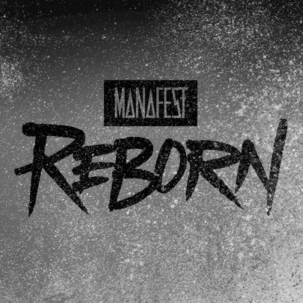 Manafest-Reborn-2015-Biography