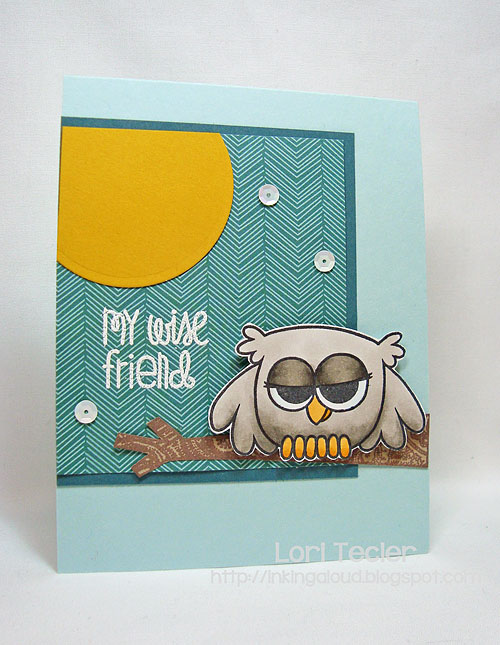 My Wise Friend-designed by Lori Tecler/Inking Aloud-stamps from Paper Smooches