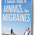 [EBOOK] 5 Steps to Minimize Your Migraine - Alexander Kening