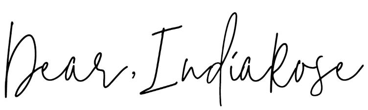 Dear , India Rose