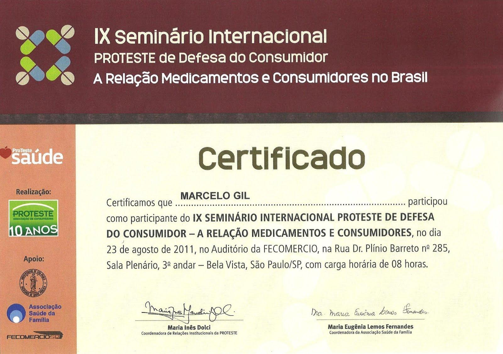 CERTIFICADO DE PARTICIPAÇÃO EM SEMINÁRIO DA ASSOCIAÇÃO BRASILEIRA DE DEFESA DO CONSUMIDOR / 2011