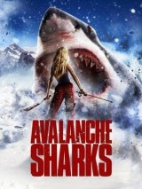 Avalanche Sharks (2013) Online