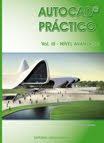 AUTOCAD PRÁCTICO - Vol. III