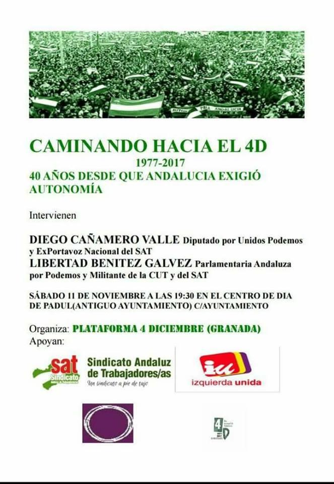 ACTO EN PADUL (Granada). CAMINANDO HACIA EL 4D: 1977-2017. 11NOV.,19.30H