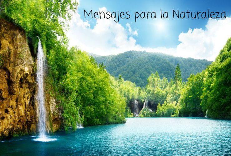 Mensajes para la Naturaleza
