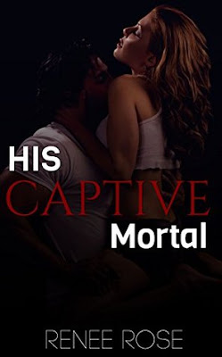 Review: His Captive Mortal by Renee Rose