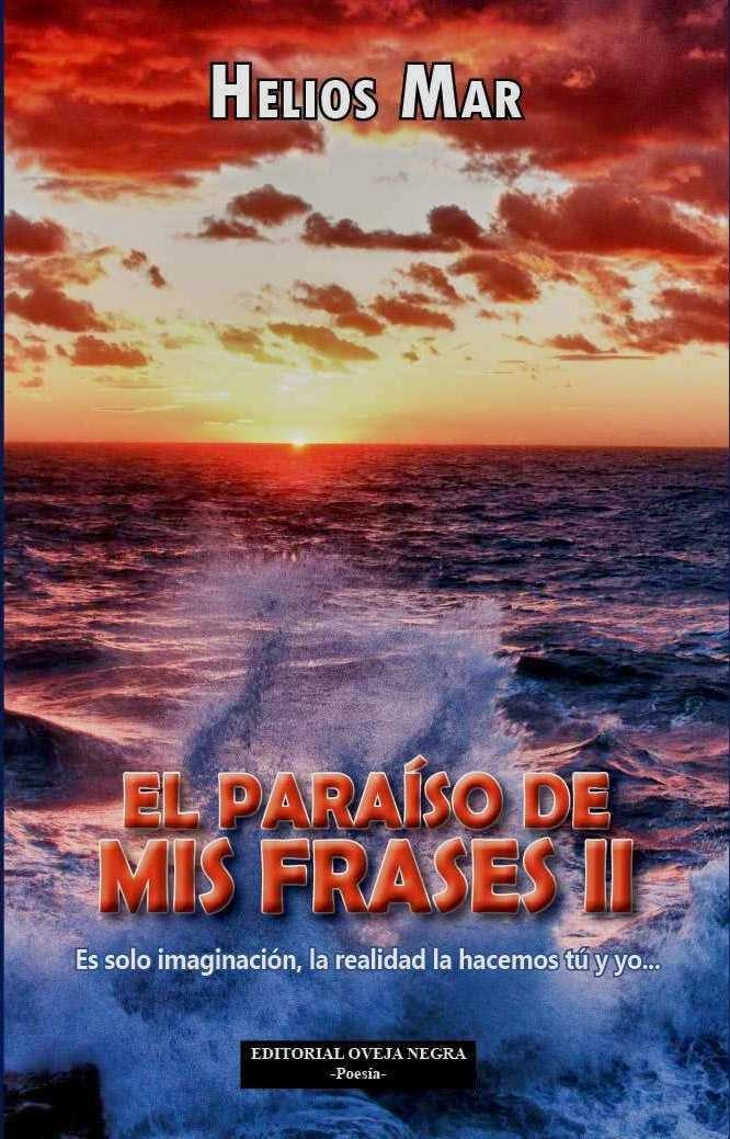EL PARAISO DE MIS FRASES II