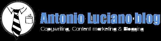 Antonio Luciano blog: copywriter, blogger, web editor, storyteller