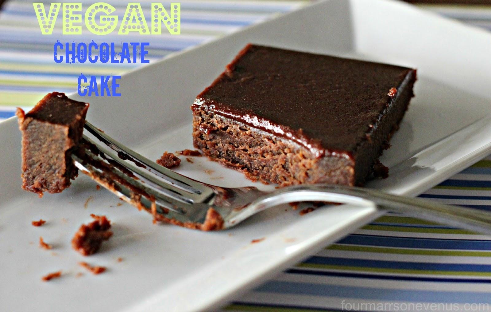 Four Marrs and One Venus: Chocolate Cake Recipe .. Vegan Style!
