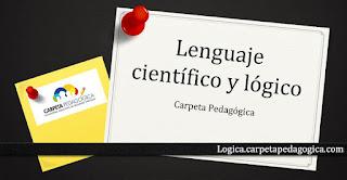 El lenguaje científico y el lenguaje lógico