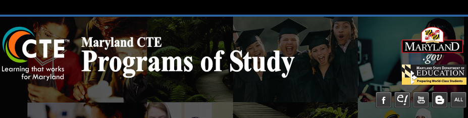 MARYLAND CTE PROGRAMS OF STUDY