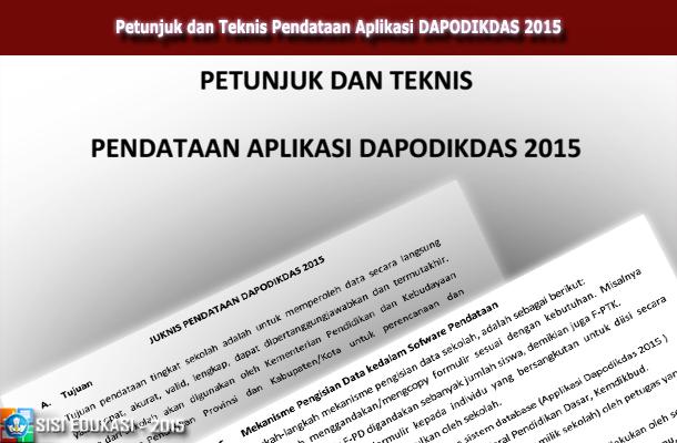 JUKNIS (Petunjuk dan Teknis) Pendataan Aplikasi DAPODIKDAS 2015