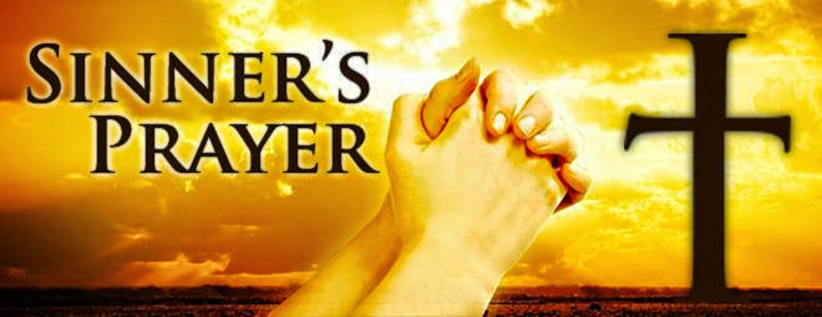 THE SINNER'S PRAYER IS N OT BIBLICAL