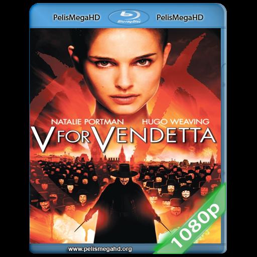 V DE VENDETTA (2007) 1080P HD MKV ESPAÑOL LATINO