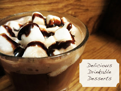 Delicious Drinkable Desserts