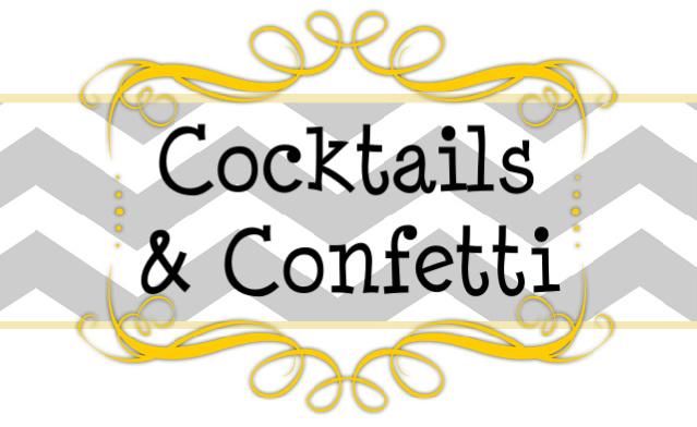 Cocktails & Confetti