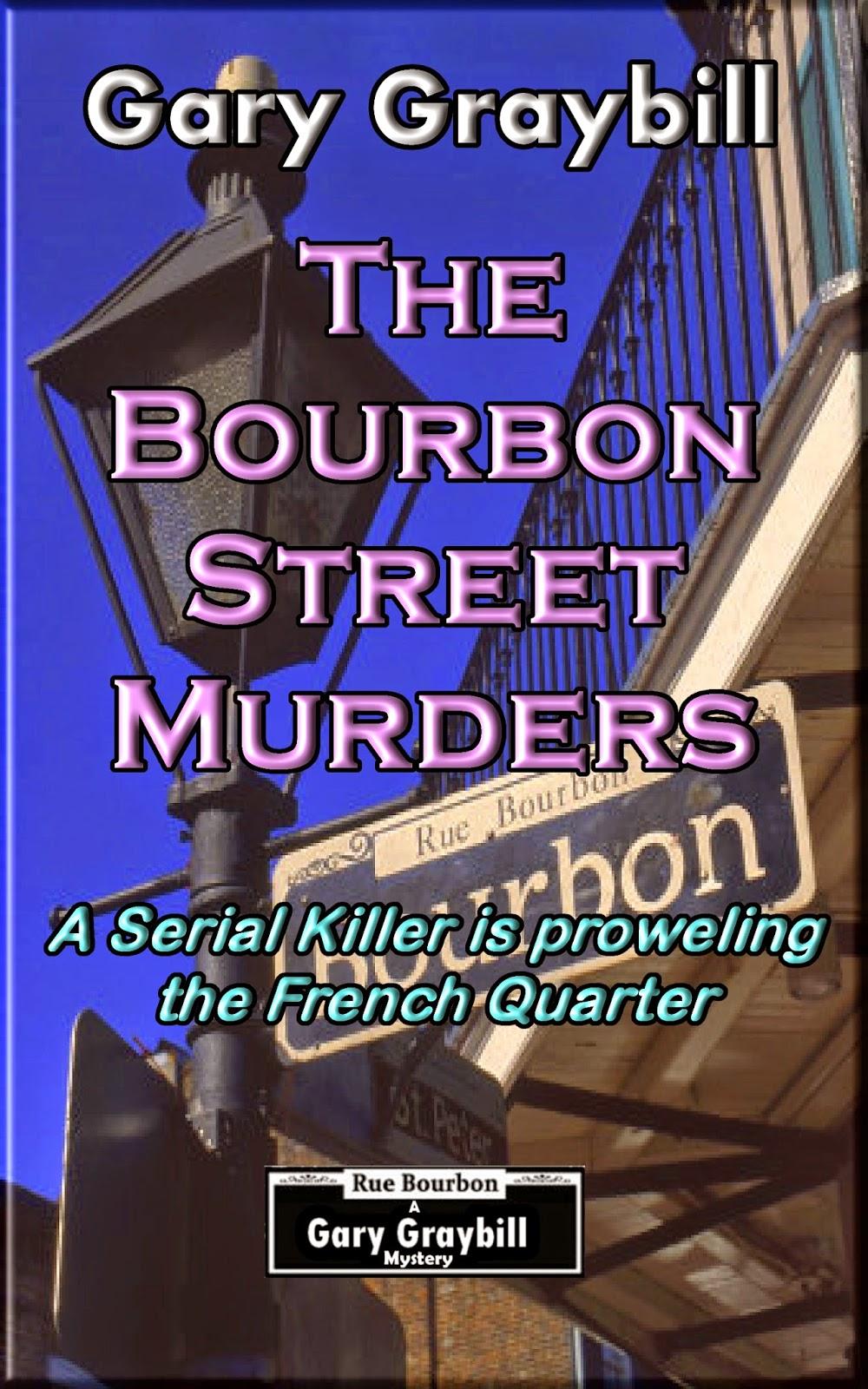 http://www.amazon.com/Bourbon-Street-Murders-proweling-Quarter/dp/1508865647/ref=sr_1_1?ie=UTF8&qid=1426394442&sr=8-1&keywords=Gary+Graybill