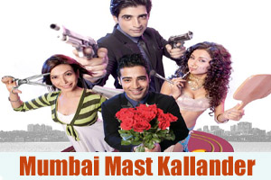 Mumbai Mast Kallander (Title Song)
