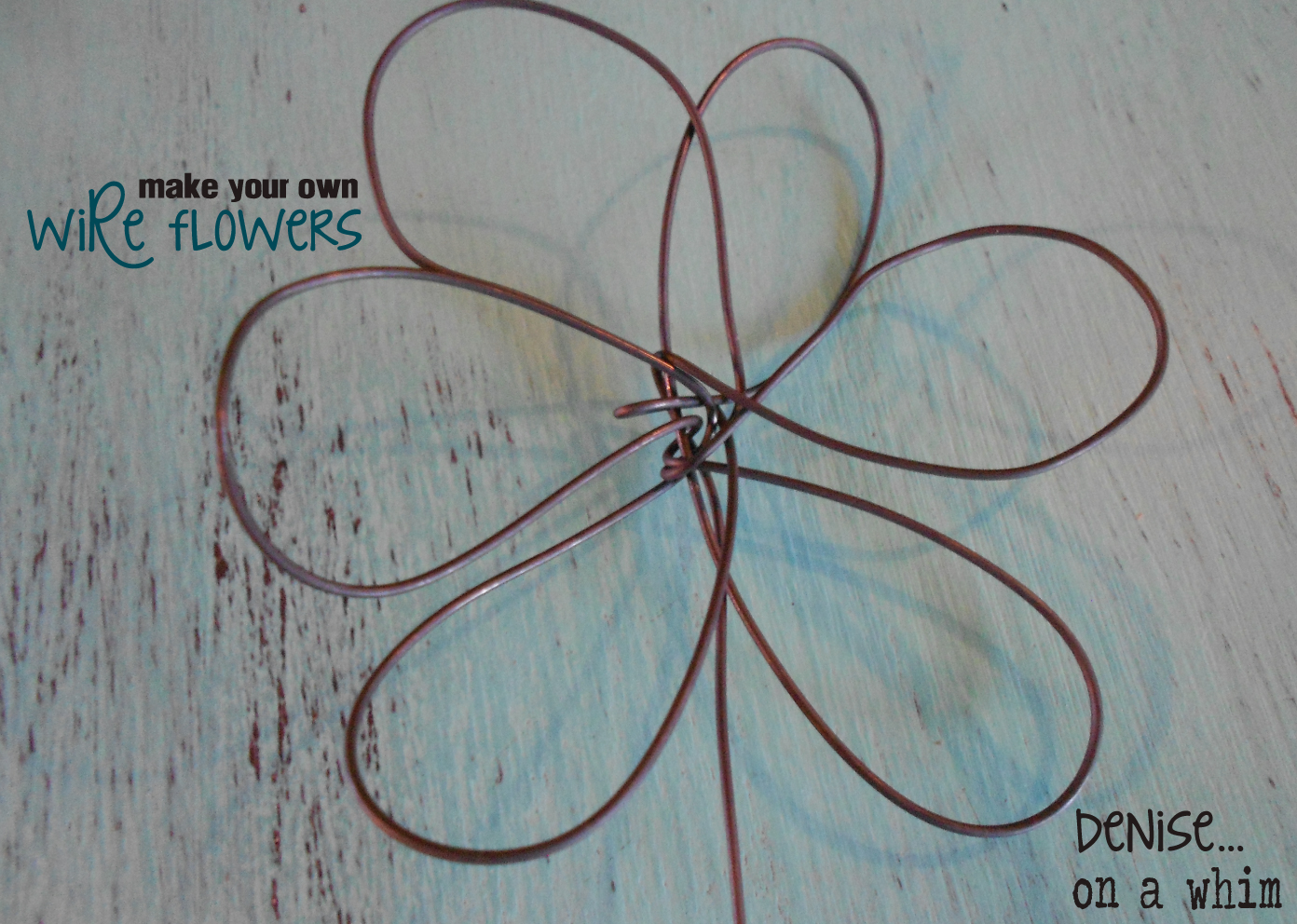 denise...on a whim: Make Your Own Wire Flowers