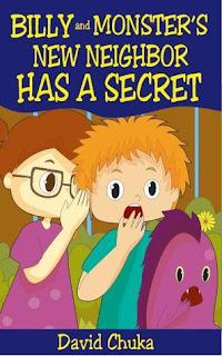 Review : Billy and Monster's New Neighbor has a Secret by David Chuka
