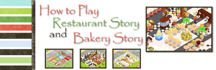 How to play restaurant and bakery story