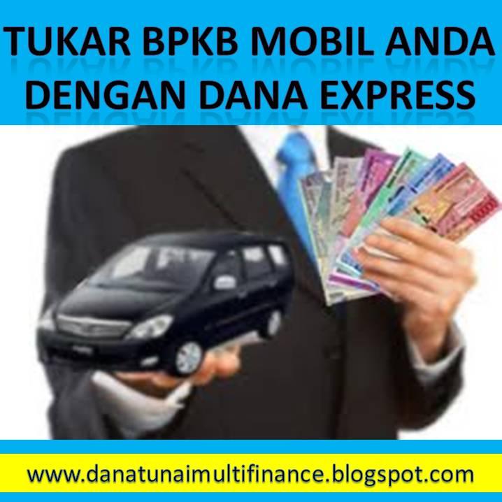 Dana Tunai Jaminan BPKB Mobil
