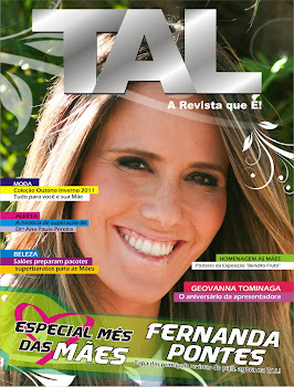 Edição ESPECIAL MÊS DAS MÃES FERNANDA PONTES. Seu exemplar R$13,79. Recebe EM CASA!