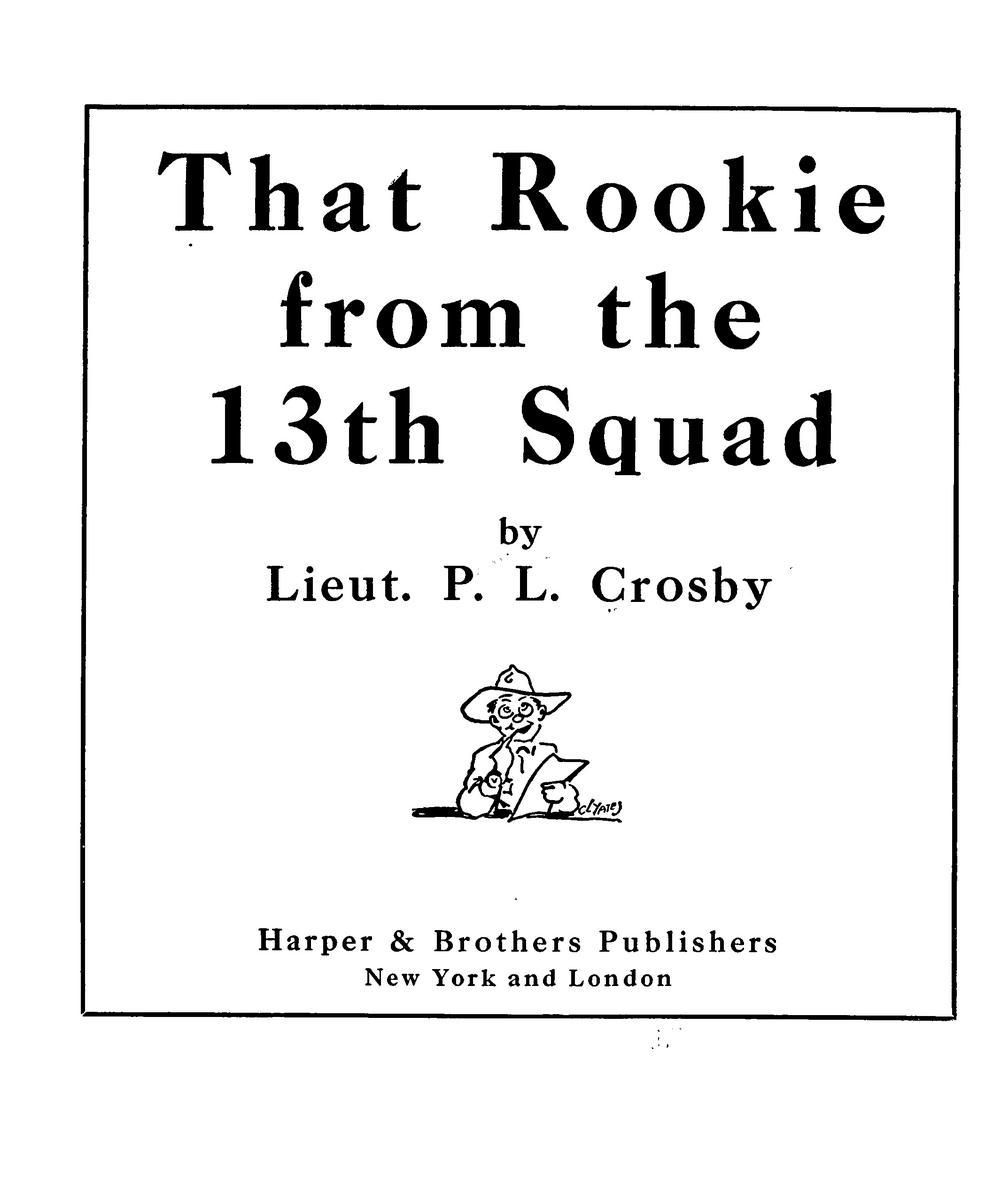 Hairy Green Eyeball 3: Percy Crosby\'s THAT ROOKIE FROM THE 13TH ...