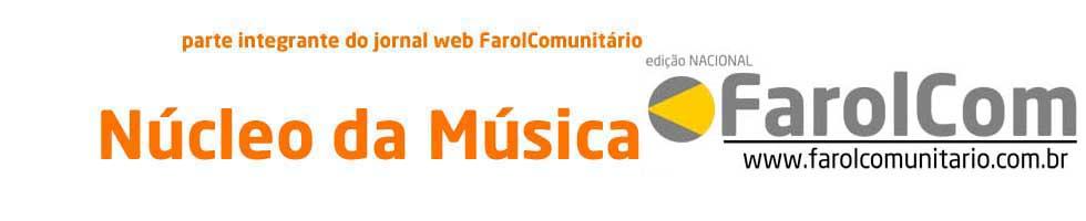 FarolCom | BlogNúcleoDaMúsica