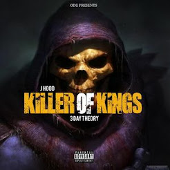 KILLER OF KINGS: 3 DAY THEORY J HOOD