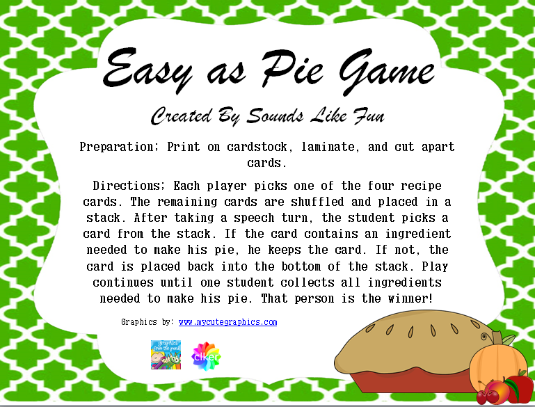 http://www.teacherspayteachers.com/Product/Easy-as-Pie-Game-1542624
