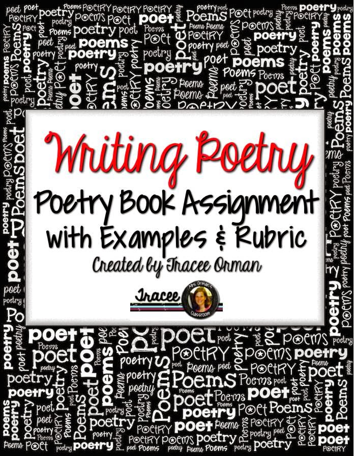 Poetry Book Assignment & Rubrics (www.traceeorman.com)