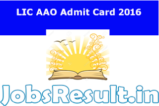 LIC AAO Admit Card 2016
