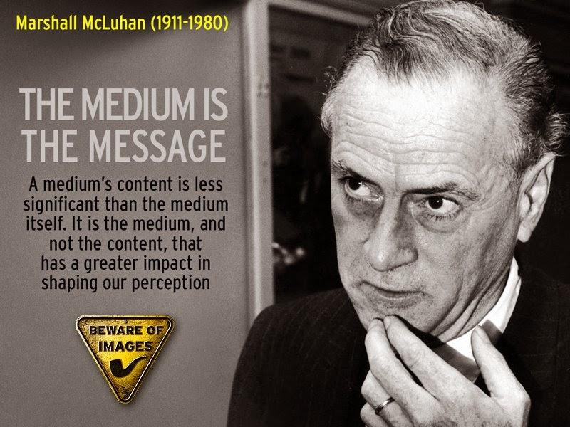 marshall mcluhan the medium is the message