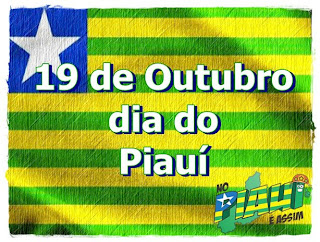 Terra Querida:19 de Outubro, dia do Piauí!